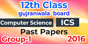 BISE Gujranwala 12th Class Past Papers - Up to Date