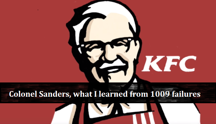 Colonel sanders what i learned from 1009 failures thecheapjerseys Choice Image