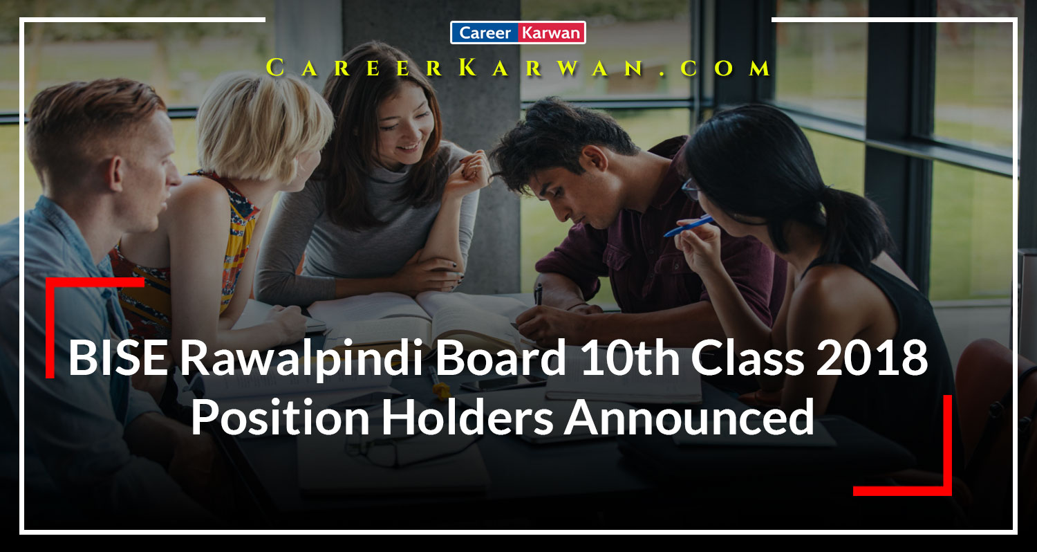 BISE Rawalpindi Board 10th Class 2018 Position Holders Announced