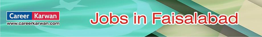 Jobs in Faisalabad - Latest News Paper Jobs in Faisalabad